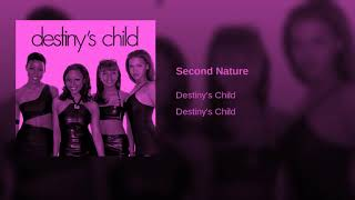 DESTINY'S CHILD SECOND NATURE SLOWED & CHOPPED