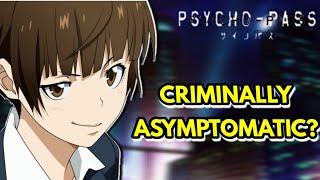 IS AKANE TSUNEMORI CRIMINALLY ASYMPTOMATIC?(PSYCHO-PASS THEORY)