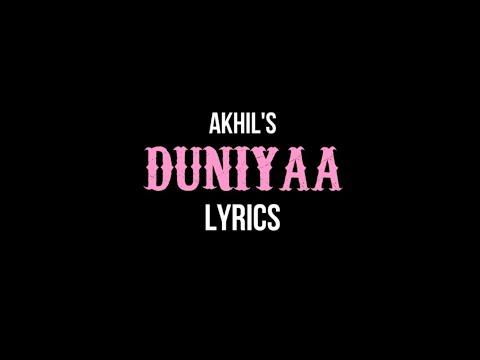 Duniyaa (Lyrics) - Akhil, Dhvani Bhanushali | Luka Chuppi