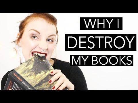 Why I Destroy My Books