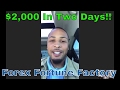 $2,000 IN TWO DAYS TESTIMONIAL - FOREX FORTUNE FACTORY - Vision Trading Network