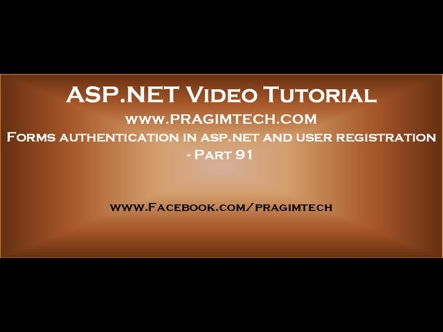 Forms authentication in asp.net and user registration   Part 91