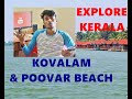 |  KERALA TRIP  | Explore  Kovalam & Poovar beach  ( Hindi)