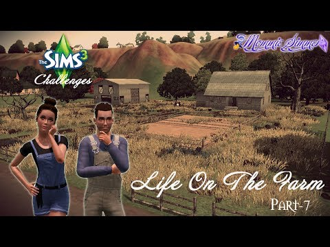 The Sims 3 Challenges: Life on the Farm Pt. 7