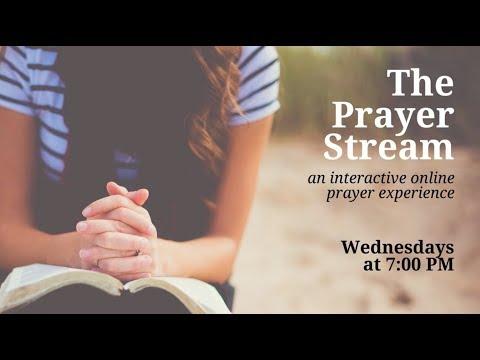 The Prayer Stream [3.21.18]