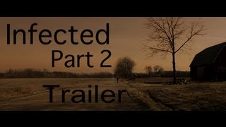 Infected 2 Trailer