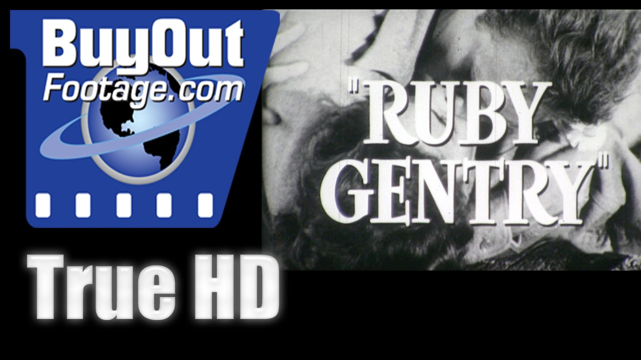 Download Ruby Gentry - 1952 HD Film Trailer