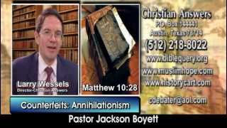 """ANNIHILATIONISM"" TO ESCAPE HELL: ANOTHER DOCTRINE OF THE DEMONS (& JEHOVAH"