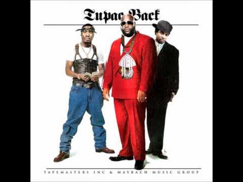 Tupac Back Rick Ross Dirty