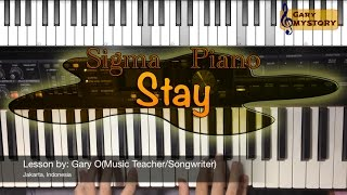 Sigma - Stay Easy Piano Tutorial Cover Backtrack Singing (Keyboard Lesson Free Sheet Music)
