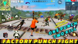GARENA FREE FIRE FACTORY PRO HACKER OR NOOB !! - FF FIST FIGHT ON FACTORY ROOF - FACTORY FREE FIRE