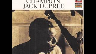Watch Champion Jack Dupree Early In The Morning video
