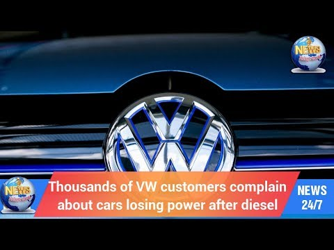 Today's World: Thousands of VW customers complain about cars losing power after diesel
