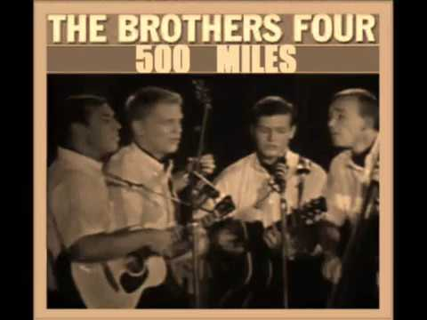 The Brothers Four   Five Hundred Miles   With Lyrics