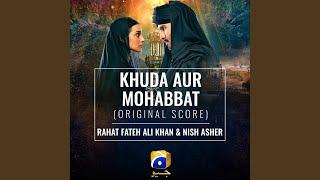 Khuda Aur Mohabbat (Original Score)