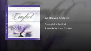All Heaven Declares