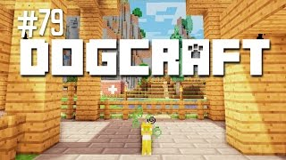 DOG THE CAT - DOGCRAFT (EP.79)