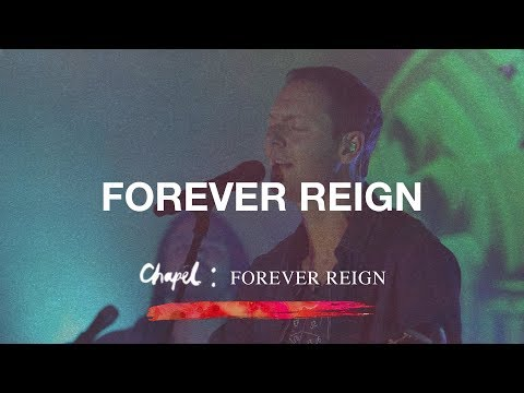 Forever Reign  Hillsong Chapel