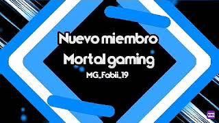 Nuevo fichaje para el team #mortalgaming