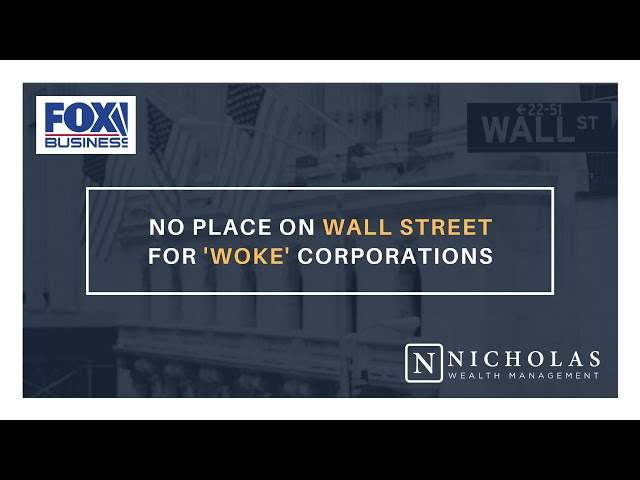 No Place on Wall Street for 'Woke' Corporations