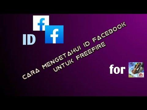 cara-mengetahui-id-facebook-|-free-fire-terbaru-2020