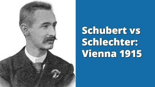 Schlecter's amazing escape | A Brilliancy Prize winner | Schubert vs Schlechter: 1915