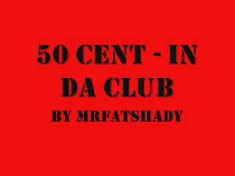 50 Cent - In Da Club with Lyrics