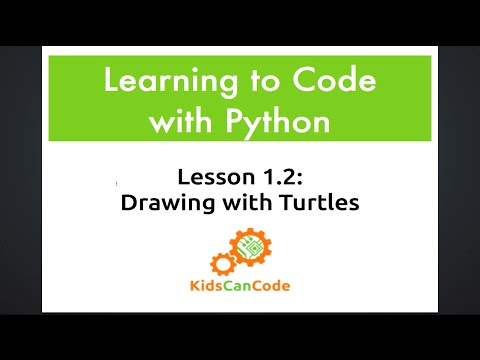 Learning to Code with Python: Lesson 1.2 - Drawing with Turtles