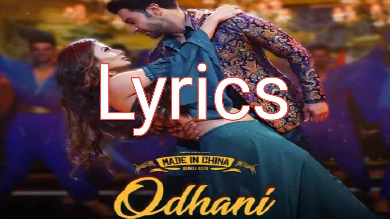 Odhani Lyrics - Made in China