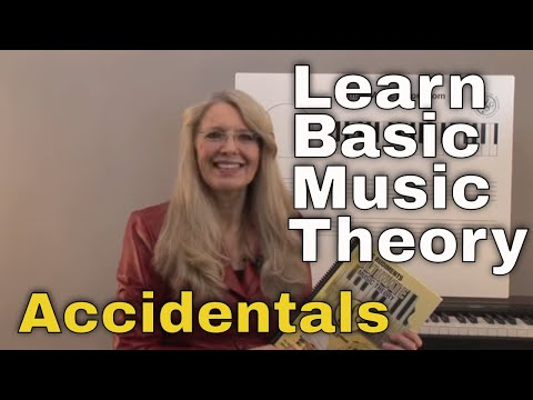 Accidentals  Music Theory:  Lesson 2