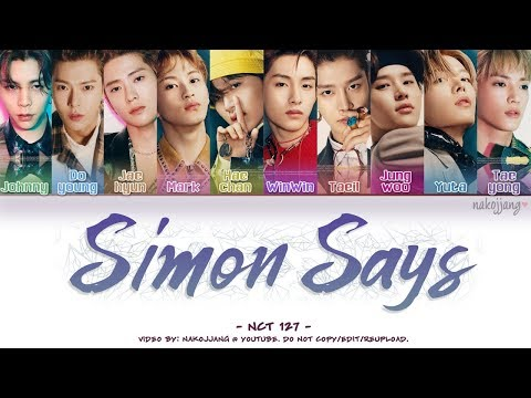 NCT 127 (엔시티 127) – SIMON SAYS (Color Coded Lyrics Eng/Rom/Han/가사)