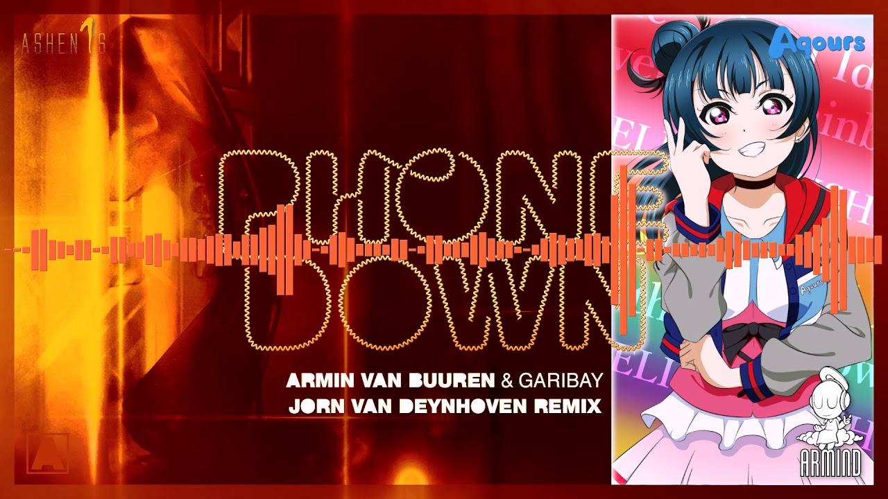 [MASHUP] Armin van Buuren, Garibay & JvD vs Aqours - The Path I Ran Was Where I Put My Phone Down