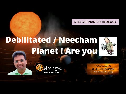 Debilitated / Neecham Planet? Are you screwed? - Dr.K.V.N. Prasad, PhD (Astrology)
