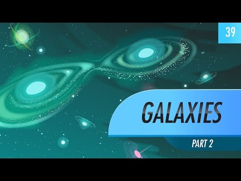 Galaxies, part 2: Crash Course Astronomy #39