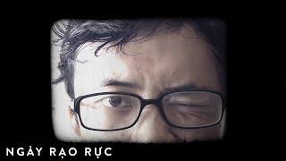 Thành Luke - Ngày Rạo Rực (Official Video)