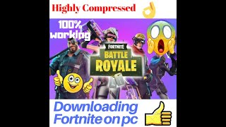 How to download FORTNITE on PC/ Laptop for free in 3.3 mbs only| 100% working| Game -gamete|