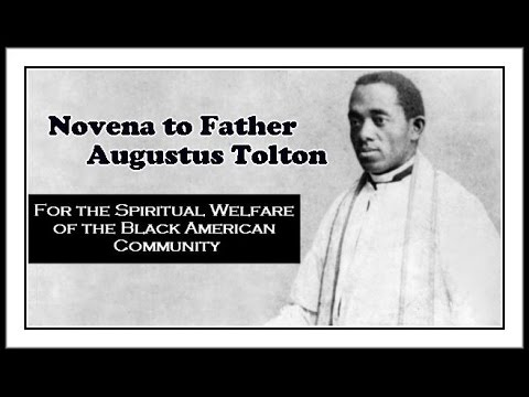 Fundraising Appeal Video for the Novena to Fr. Augustus Tolton