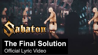 SABATON - The Final Solution (Official Lyric Video)
