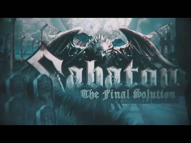 SABATON - The Final Solution (Official Lyric Video)