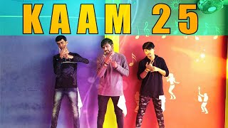 KAAM 25 - Sacred Games | Dance Choreography | Rk Chotaliya Ft. Jeel And Sunil | Rk Dance Central