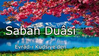 Sabah Duası,  Evrad ı Kudsiye'den