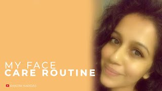 My Face Care Routine