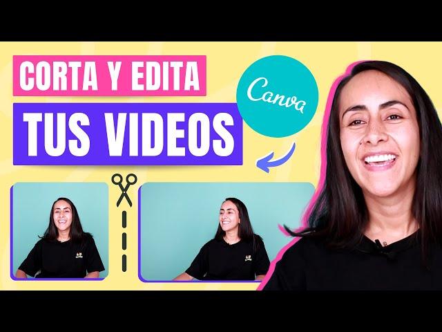 Cómo Cortar y EDITAR VIDEOS Fácil y Rápido | NUEVO EN CANVA!
