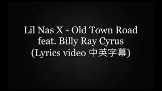 《中英字幕 》Lil Nas X - Old Town Road feat. Billy Ray Cyrus Lyrics video