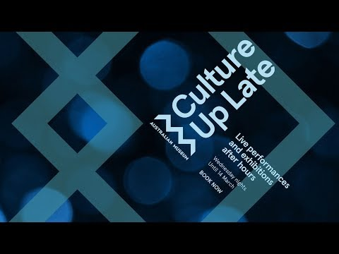 Culture Up Late 2018 - Australian Museum After Hours