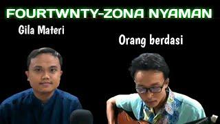 Download ZONA NYAMAN-FOURTWNTY COVER (BAGAL OFFICIAL) LIRIK
