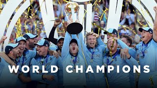 From Despair to Dreams Fulfilled - The Rise of England's WORLD CHAMPIONS | Cricket World Cup 2019