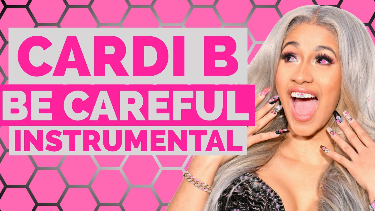 Cardi B - Be Careful (Instrumental /  Beat)