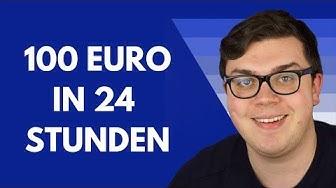 6 Strategien um 100 Euro in 24 Stunden zu verdienen