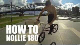 How To Nollie 180 Bmx (Как Сделать Нолли 180 На Бмх, Mtb)  | Школа Bmx Online #13